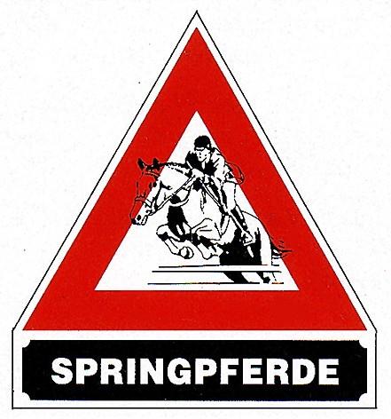 """Hinweisschild """"Springpferde"""""""