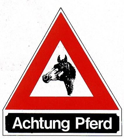"Hinweisschild ""Achtung Pferd"""