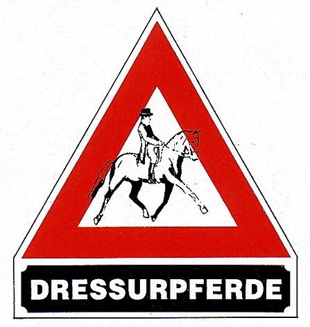 """Hinweisschild """"Dressurpferde"""""""